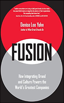 libro FUSION: How Integrating Brand and Culture Powers the World's Greatest Companies de Denise Lee Yohn