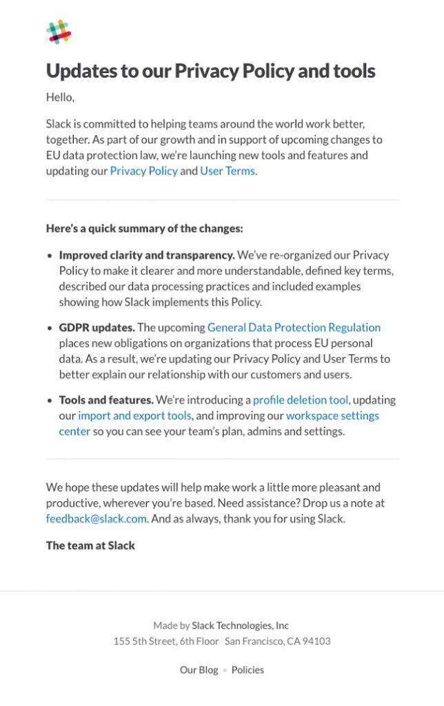 Slack uso e-mail marketing para responsabilidad social para convencer al lector que la marca realmente se preocupa por la transparencia. Es fácil de leer, directo al grano y sin ambigüedades.
