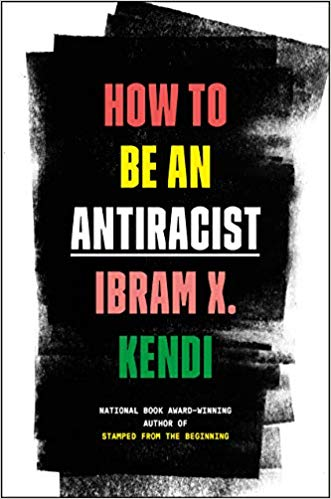 Redefinir el racismo: Kendi How to be an antiracist